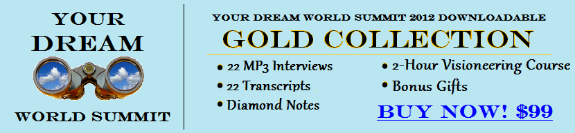 Dream Summit banner. Click to purchase the downloadable Gold Collection.